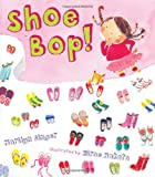 Shoe Bop!, Marilyn Singer, 0525479392