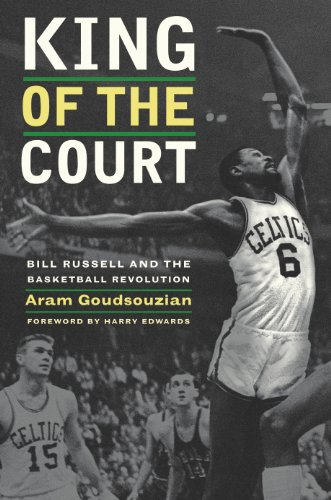 King of the Court: Bill Russell and the Basketball - The Of Court King