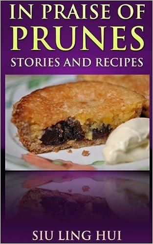 Epub free english in praise of prunes stories and recipes pdf by in praise of prunes stories and recipes forumfinder Gallery
