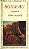 Oeuvres 1 - Satires - Le lutrin par Boileau