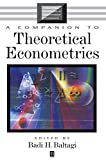 img - for A Companion to Theoretical Econometrics (Blackwell Companions to Contemporary Economics) book / textbook / text book