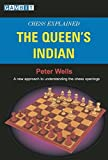 Chess Explained: The Queen's Indian-Peter Wells