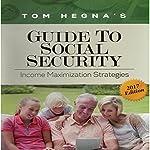 Tom Hegna's Guide to Social Security | Tom Hegna