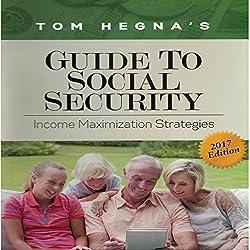 Tom Hegna's Guide to Social Security