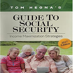 Tom Hegna's Guide to Social Security Audiobook