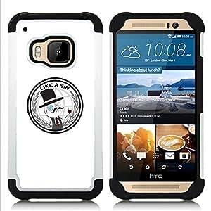 GIFT CHOICE / Defensor Cubierta de protección completa Flexible TPU Silicona + Duro PC Estuche protector Cáscara Funda Caso / Combo Case for HTC ONE M9 // Like A Sir - Funny //