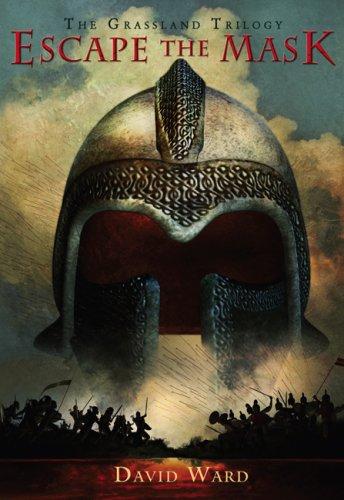Escape the Mask: The Grassland Trilogy: Book 1