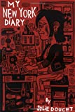 My New York Diary, Julie Doucet, 1896597831