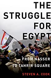 The Struggle for Egypt: From Nasser to Tahrir Square