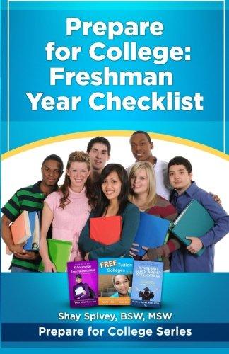 Prepare for College: Freshman Year Checklist (Volume 1)