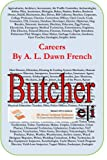 Careers: Butcher, A. L. French, 149524010X