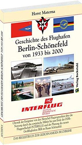 Chronik der Ereignisse - Geschichte des Flughafen Berlin-Schönefeld von 1933 bis 2000: DAS BEGLEITBUCH ZUR GLEICHNAMIGEN BUCHREIHE