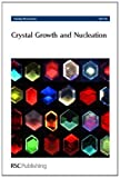 Crystal Growth and Nucleation, , 0854049525