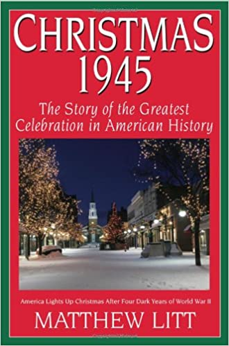 Christmas Celebration In America.Christmas 1945 The Greatest Celebration In American History