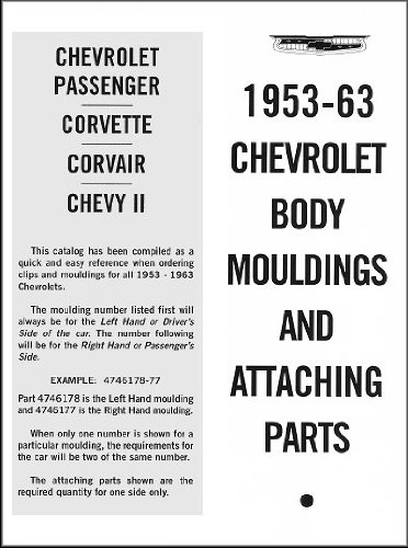 1953-1963 Chevrolet Body Mouldings and Attaching Parts: Passenger, Corvette, Corvair, Chevy II