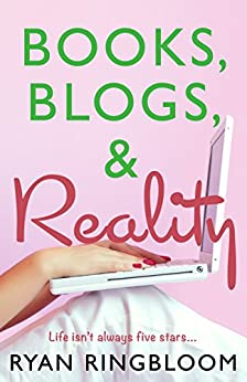 Books, Blogs, & Reality by [Ringbloom, Ryan]