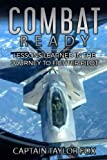 img - for Combat Ready: Lessons Learned in the Journey to Fighter Pilot book / textbook / text book