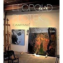 Leopold Plotek: Campagne