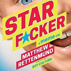 Starf*cker: A Meme-oir Audiobook