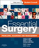 Essential Surgery, Clive R. G. Quick and Joanna B. Reed, 0702046744