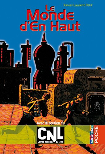 Le Monde d'En Haut (Casterman Poche) (French Edition)