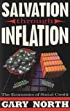 Salvation Through Inflation, Gary North, 0930464648