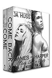 James and Harper: Come and Come Back: Dirty, Dark, and Deadly #1 and #2
