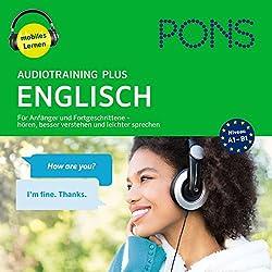 PONS Audiotraining Plus - Englisch: Für Anfänger und Fortgeschrittene