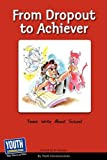 From Dropout to Achiever, Youth Communication, 1933939842