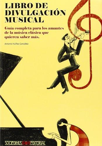 Descargar Libro Libro De Divulgacion Musical Antonio Nuñez Gonzalez