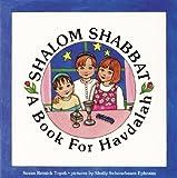 Shalom Shabbat: A Book for Havdalah