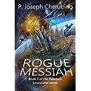 Rogue Messiah: Fleetfoot Interstellar Series, Book 2