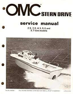 omc stern drive service manual 2 5 3 0 4 3 5 0 and 5 7 litre rh amazon com OMC Sterndrive Parts OMC Sterndrive Repair Manual