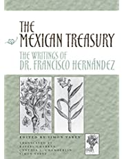 The Mexican Treasury: The Writings of Dr. Francisco Hernández