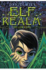 The Low Road (Elf Realm Book 1) Kindle Edition