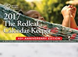 img - for The Redleaf Calendar-Keeper 2017: A Record-Keeping System for Family Child Care Professionals (Redleaf Business Series) book / textbook / text book