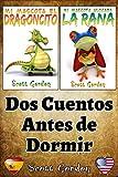 Dos Cuentos Antes de Dormir (Spanish Edition)