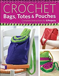 Crochet Bags, Totes, and Pouches