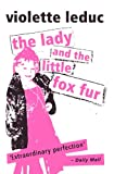 img - for The Lady and the Little Fox Fur (Peter Owen Modern Classics) book / textbook / text book