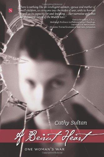 Download A Beirut Heart: One Woman's War PDF