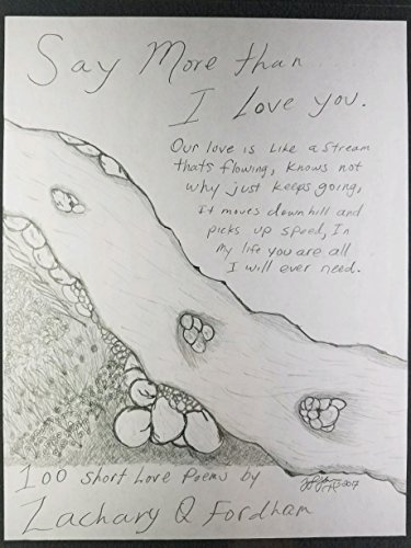 Say More Than I Love You: 100 Short Love Poems