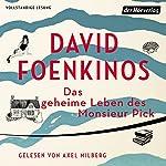 Das geheime Leben des Monsieur Pick | David Foenkinos