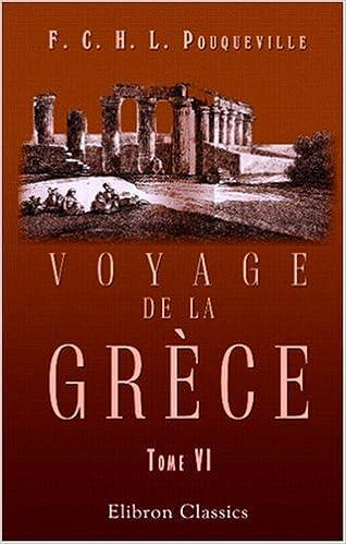 Livres gratuits Voyage de la Grèce: Tome 6 pdf epub