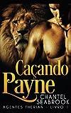 Caçando Payne - Agentes Therian Livro 1 (Portuguese Edition)