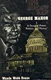 img - for One Honest Man : George Mahon: A Story of Power, Politics and Poetry book / textbook / text book