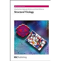 Structural Virology (RSC Biomolecular Sciences, Volume 21)