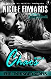 Chaos (Unhinged Trilogy Book 3)