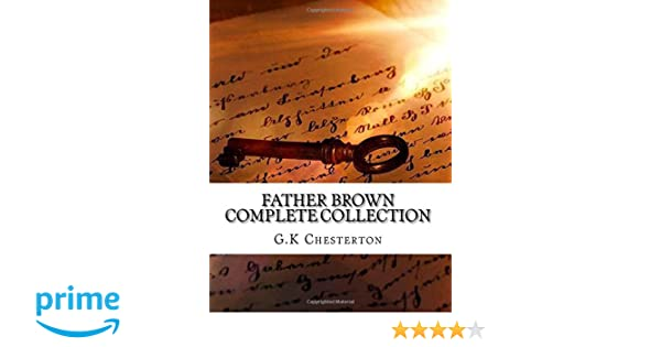 Father Brown Complete Collection: Amazon.es: G.K Chesterton: Libros en idiomas extranjeros