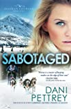Sabotaged (Alaskan Courage) (Volume 5)
