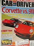 2005 Chevrolet Chevy Corvette Z51 / Porsche 911 Carrera / Audi A6 4.2 Quattro / Acura RL / Ford Mustang GT / Ford Escape Hybrid 4WD / Honda Accord Hybrid Road Test